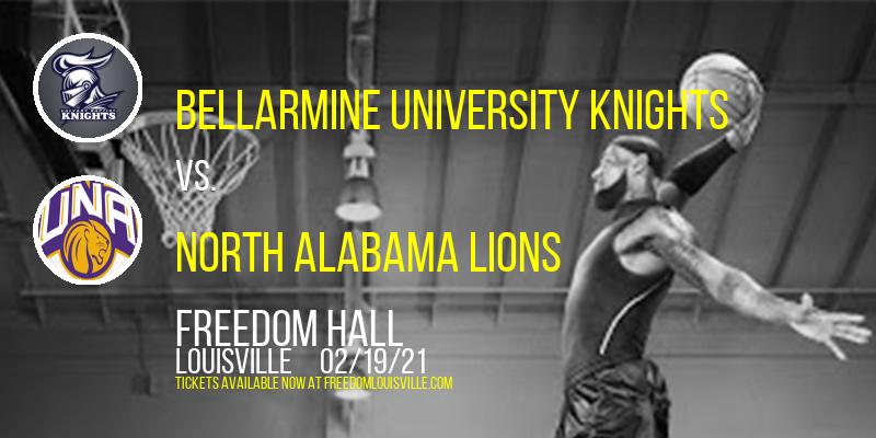 Bellarmine University Knights vs. North Alabama Lions at Freedom Hall